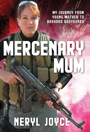 MERCENARY MUM by NERYL JOYCE